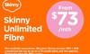 Skinny Unlimited Fibre