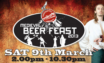 $49 for a Ticket to mike's Medieval Beer Feast – March 9th 2013 (value $70)