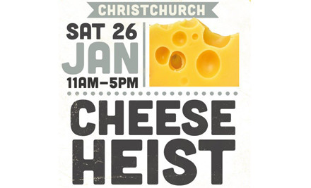 $20 for Two Tickets to The Great Christchurch Cheese Heist 26th Jan, Riccarton House & Bush (value $40)
