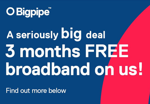 Join Bigpipe Broadband on a 12-Month Contract & Get 3 Months Free*