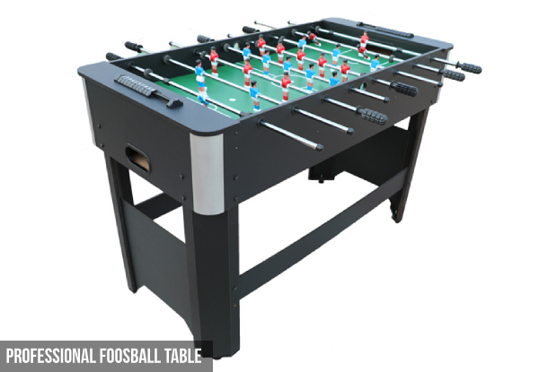 Foosball Table - Two Styles Available